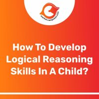 How to develop logical reasoning in a child?