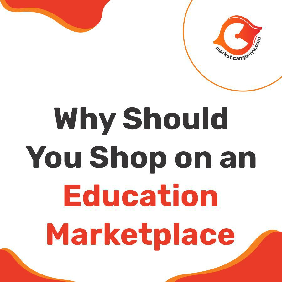 Why should you shop on an Education Marketplace